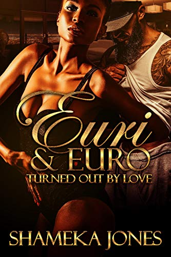 Euri and Euro: Turned out by love