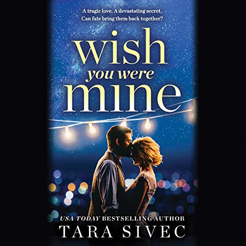 Wish You Were Mine audiobook cover art