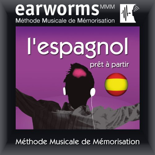 Earworms MMM - l'Espagnol audiobook cover art
