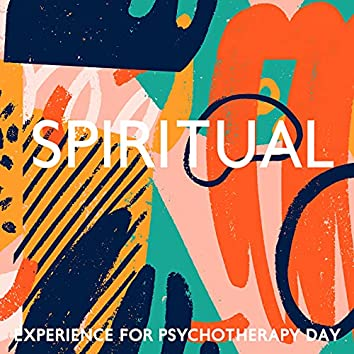 Spiritual Experience for Psychotherapy Day: Peaceful Music Therapy, Healthy Mind and Body