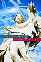 When Science & Christianity Meet