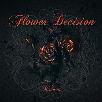 Flower Decision