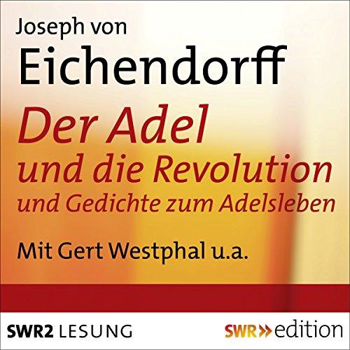 Der Adel und die Revolution und Gedichte zum Adelsleben audiobook cover art