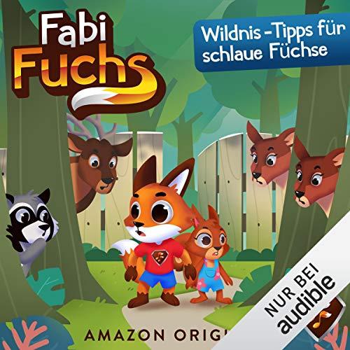 Wildnis-Tipps für schlaue Füchse cover art