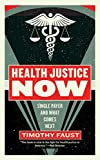 Image of Health Justice Now: Single Payer and What Comes Next