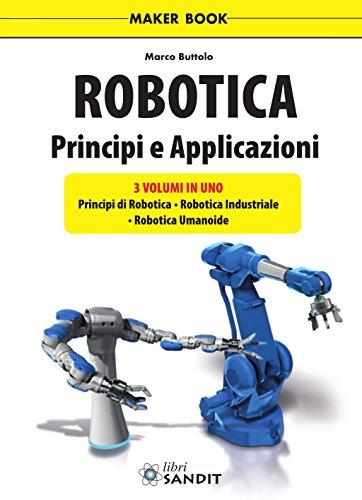 Robotica. Principi e applicazioni