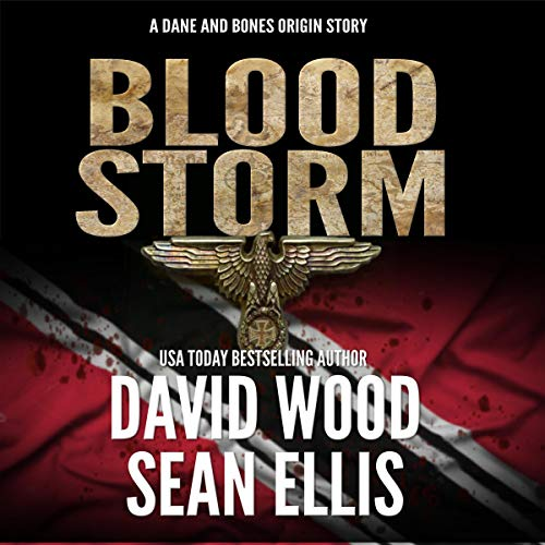 Bloodstorm: A Dane and Bones Origin Story audiobook cover art