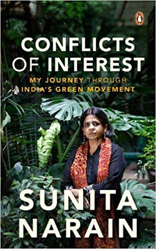 Conflicts Of Interest -: My Journey Through India's Green Movement
