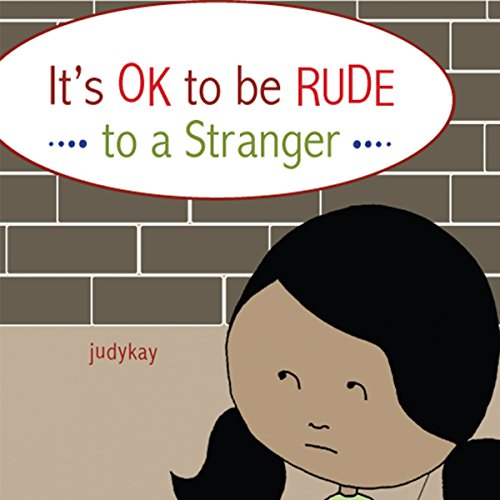 It's OK to Be Rude to a Stranger audiobook cover art
