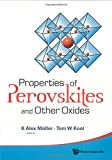 Properties Of Perovskites And Other Oxides