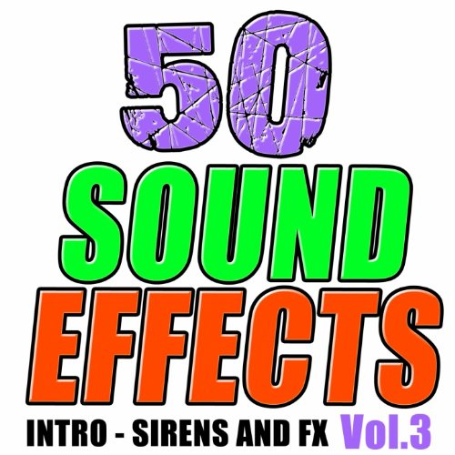 50 Sound Effects Vol. 3 - Intro Fx Sirens Dj Club Radio (Intro Party Break Radio Dj Club Mixtape Serato)