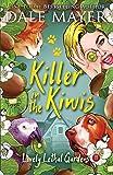 Killer in the Kiwis (Lovely Lethal Gardens)