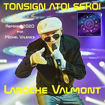 Tonsign atoi sekoi (Remixes 2020 par Michel Valence)