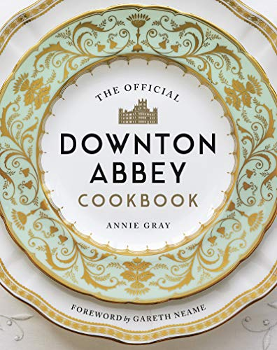 The Official Downton Abbey Cookbook (Downton Abbey Cookery) (English Edition)