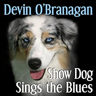 Show Dog Sings the Blues (The Show Dog Diaries) (Volume 2) audiobook cover art