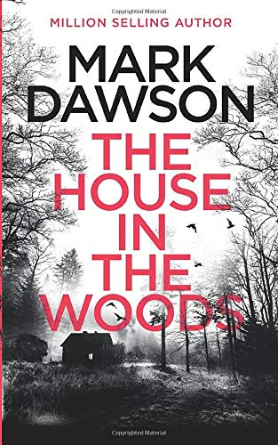 The House in the Woods