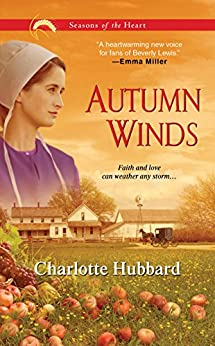 Autumn Winds (Seasons of the Heart Book 2) by [Charlotte Hubbard]