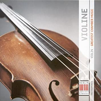 Violin (Greatest Chamber Music)