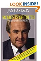 Moments of Truth by Jan Carlzon(1987-06-01)