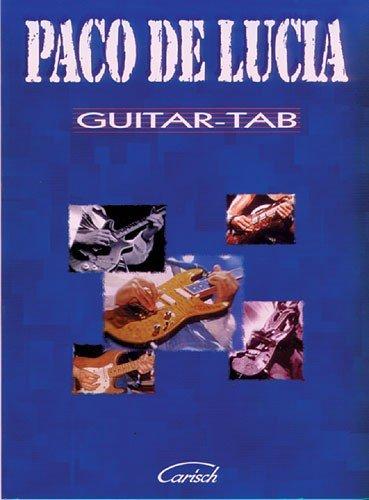 Paco De Lucia Guitar Tab. Partituras para guitarra