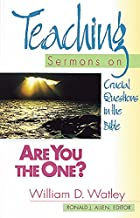 Are You the One?: Teaching Sermons on Crucial Questions in the Bible (Teaching Sermons Series) (Teaching Sermon Series)