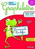 Cahier d'écriture Graphilettre GS-CP de 5 à 7 ans: Les minuscules et les chiffres