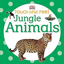 Get TOUCH AND FEEL JUNGLE ANIMALS (AFFILIATE)