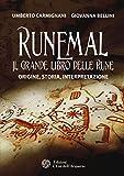 runemal. il grande libro delle rune. origine, storia, interpretazione