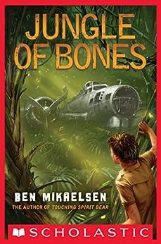 Jungle of Bones by [Ben Mikaelsen]