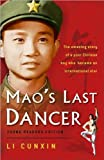 Mao's Last Dancer (text only) 1st (First) edition by L. Cunxin
