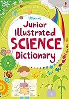 Junior Illustrated Science Dictionary (Usborne Illustrated Dictionari)