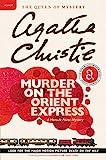 Murder on the Orient Express: A Hercule Poirot Mystery...