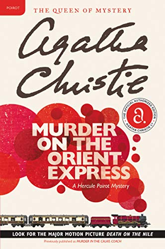 Murder on the Orient Express: A Hercule Poirot Mystery (Hercule Poirot  series Book 10) - Kindle edition by Christie, Agatha. Literature & Fiction  Kindle eBooks @ Amazon.com.