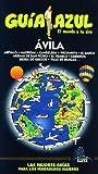 Guía Azul Ávila (Guias Azules)