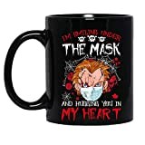 I'm Smiling Under The Mask And Hugging You In My Heart Chucky Horror Character Halloween Costume Ceramic Mug Graphic Coffee Mugs Black Cups Tea Tops Custom Novelty 11 Oz 15 Oz