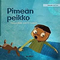 Pimeaen peikko: Finnish Edition of Dread in the Dark (Little Fears)