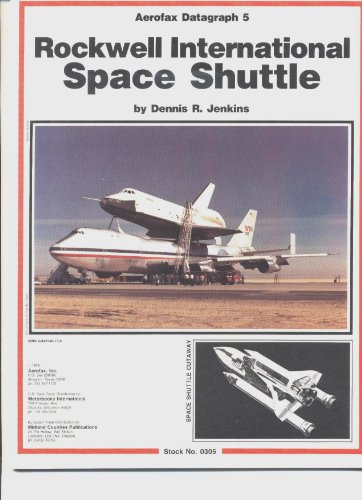 Rockwell International Space Shuttle - Aerofax Datagraph 5