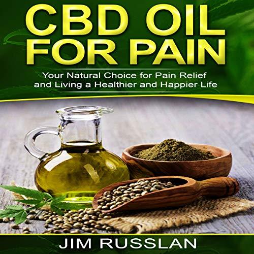 CBD Oil for Pain audiobook cover art