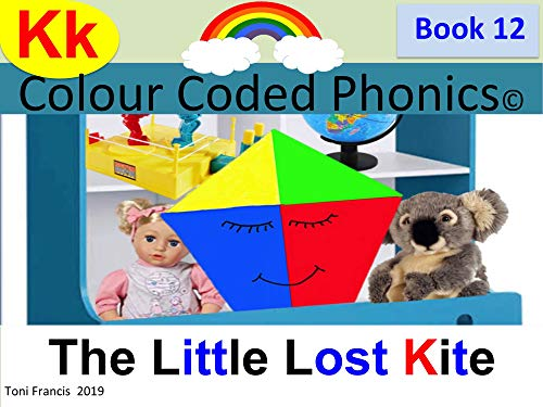 Colour Coded Phonics Book 12 Kk: The Little Lost Kite (English Edition)