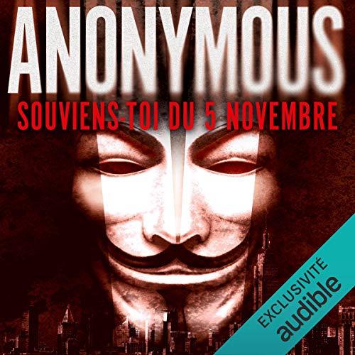 Couverture de Anonymous. Souviens-toi du 5 novembre
