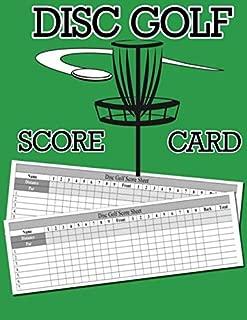 Disc Golf Score Card: 100 Sheets Golf Score Keeper, Golf Notebook, Golf Scorebook