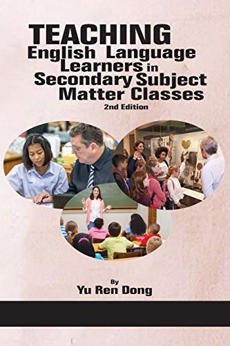 Compare Textbook Prices for Teaching English Language Learners in Secondary Subject Matter Classes:  NA 2 Edition ISBN 9781641137744 by Dong, Yu Ren