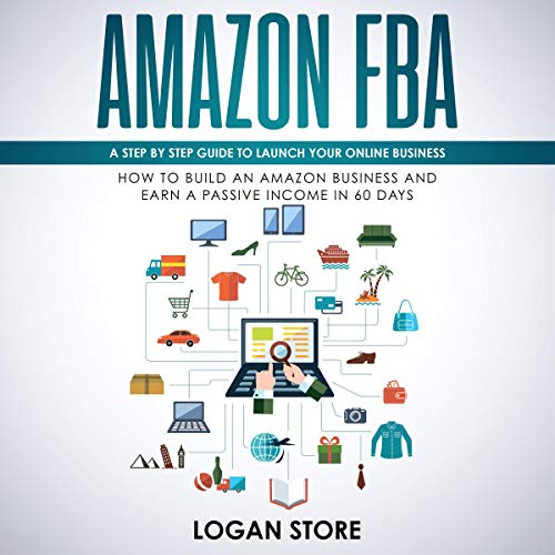 Couverture de Amazon FBA: A Step by Step Guide to Launch Your Online Business