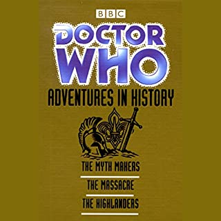 Doctor Who: Adventures in History                   By:                                                                                                                                 Donald Cotton,                                                                                        John Lucarotti,                                                                                        Gerry Davis                               Narrated by:                                                                                                                                 William Hartnell,                                                                                        Patrick Troughton,                                                                                        full cast                      Length: 4 hrs and 56 mins     40 ratings     Overall 4.5