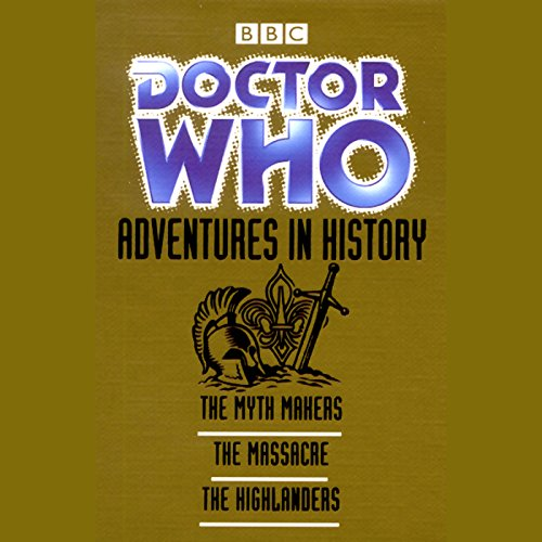 Doctor Who: Adventures in History                   By:                                                                                                                                 Donald Cotton,                                                                                        John Lucarotti,                                                                                        Gerry Davis                               Narrated by:                                                                                                                                 William Hartnell,                                                                                        Patrick Troughton,                                                                                        full cast                      Length: 4 hrs and 56 mins     4 ratings     Overall 4.3