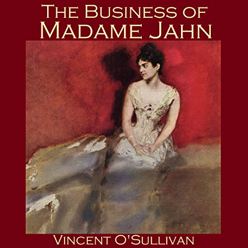 The Business of Madame Jahn audiobook cover art