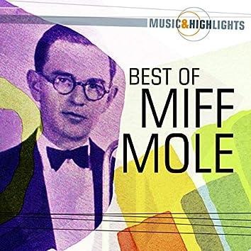 Music & Highlights: Miff Mole - Best of