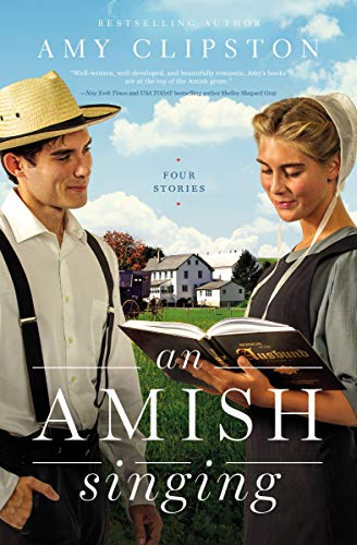 An Amish Singing: Four Stories by [Amy Clipston]