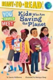 Kids Who Are Saving the Planet (You Should Meet) (English Edition)