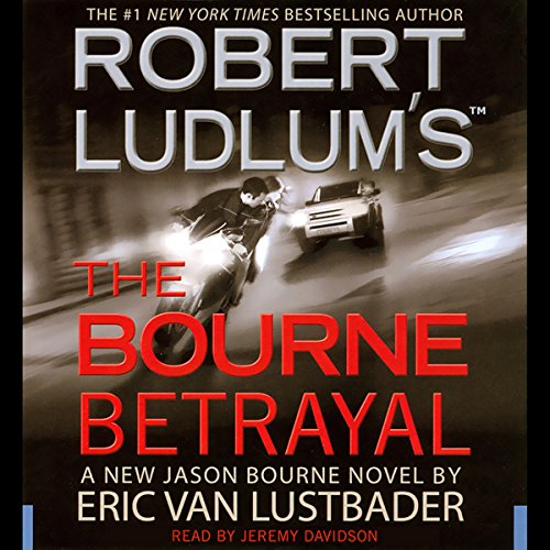 Robert Ludlum's The Bourne Betrayal audiobook cover art